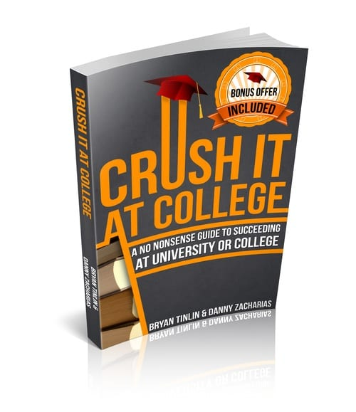 Crush it at College