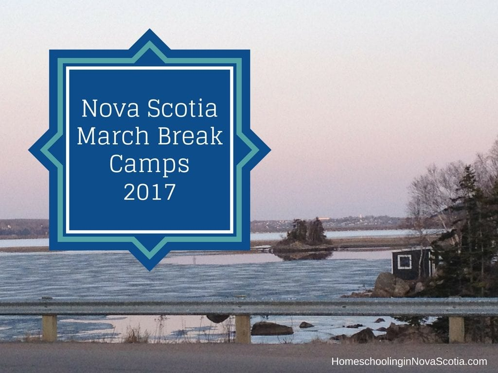 nova scotia march break camps 2017